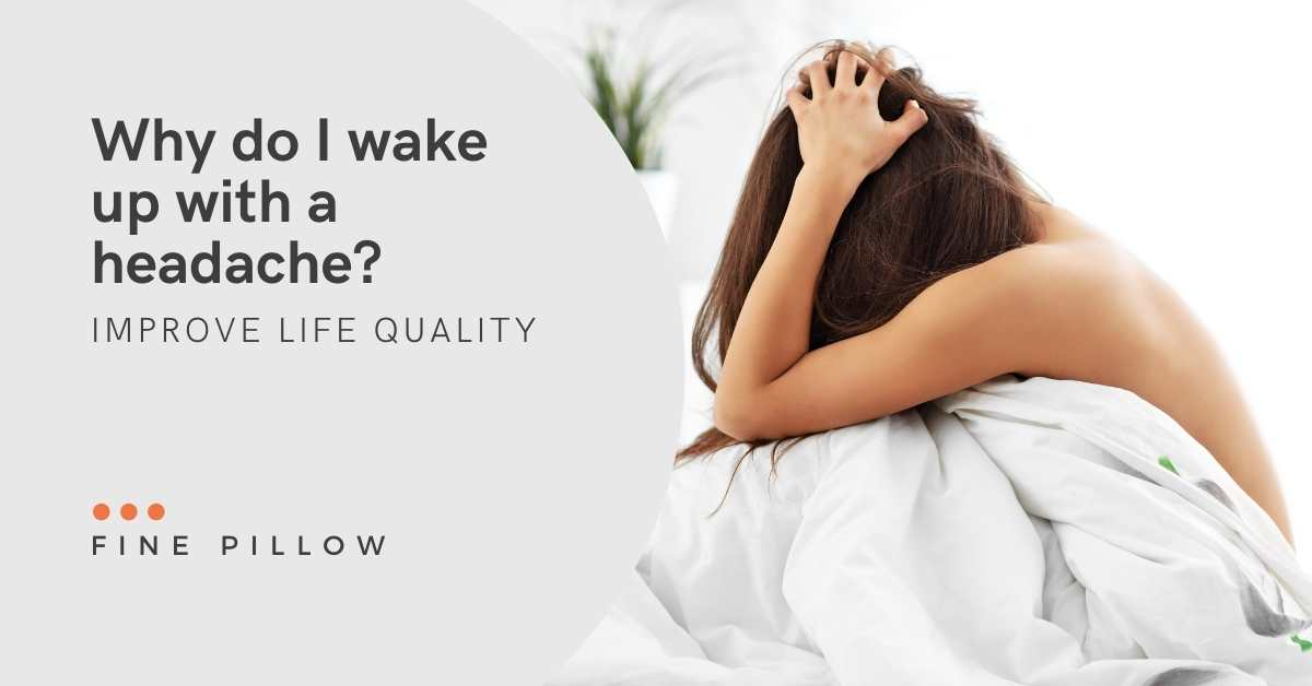 Why do I wake up with a headache?